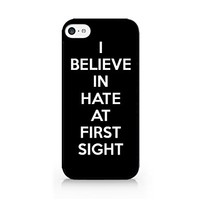I Believe In Hate At First Sight - Black - Sassy Quote - iPhone 5C Black Case (C) Andre Gift Shop