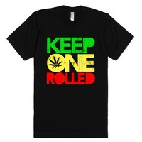 Keep One Rolled (Distressed)-Unisex Black T-Shirt