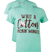 Southern Couture Lightheart Cotton Pickin Minute Triblend Front Print T-Shirt