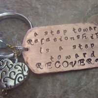 Handstamped Personalized Copper Key Ring - A Step Toward Relationship is a Step Toward Recovery