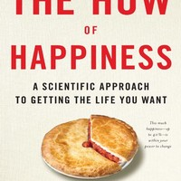 The How of Happiness: A New Approach to Getting the Life You Want Kindle Edition