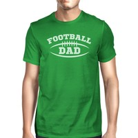 Football Dad Men's Green Funny Design Tee Birthday Gifts for Dad
