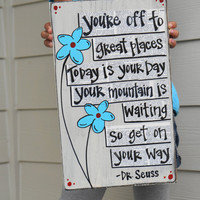 your mountain is waiting dr seuss wood sign