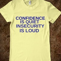 CONFIDENCE VS INSECURITY