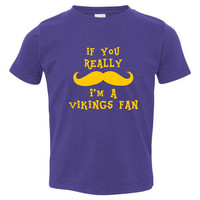 If You Really Mustache Im A Vikings Fan Youth Toddler Infant T Shirt for Minnesota Fans Fun Shirt for Kids Newborns
