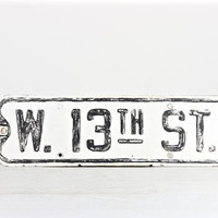 Vintage Street Sign, W, 13th St. Sign, Metal Street Sign, Traffic Sign, Black and White Street Sign, Industrial Decor, Old Street Sign
