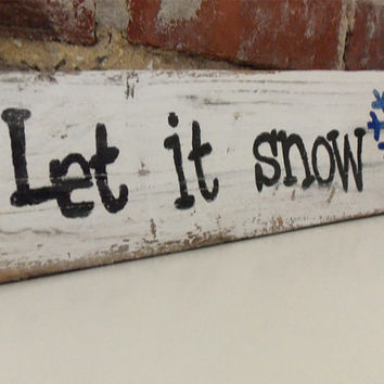 Let it snow holiday sign-Rustic Christmas sign-Primitive holiday sign-Rustic winter decor-Primitive winter decor-Primitive wood block sign