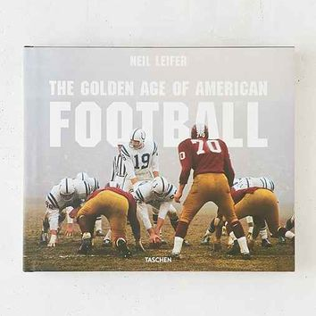 The Golden Age Of American Football By Neil Leifer