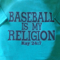 Teal Baseball is my Religion Men's Crew Tshirt (Personalized with name and 24:7 as verse)  (MADE TO ORDER)