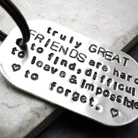 Truly Great Friends Quote Key Chain, great gift for your bff, rounded aluminum dog tag, antique copper split ring, customizable