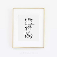 You Got This, Make It Happen, Dorm Decor, Dorm Print, Desk Accessories, Motivational Quote, Never Give Up, Beauty Room, Desk Art, Printable