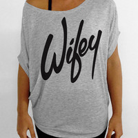 Wifey - Off the Shoulder Slouchy Tee