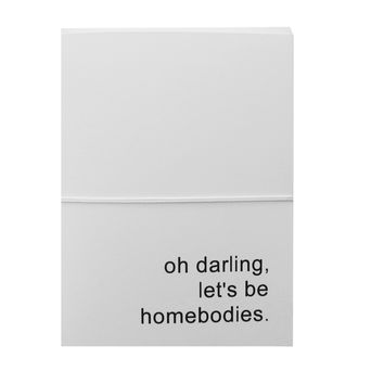 oh darling lets be homebodies note cards