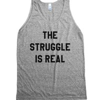 The Struggle Is Real Tank Top Id781522-Unisex Athletic Grey Tank