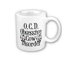 Obsessive Cow Disorder Coffee Mugs from Zazzle.com