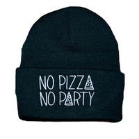 No Pizza No Party Beanie