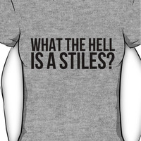 What the hell is a Stiles? - black text Women's T-Shirt