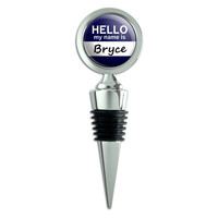 Bryce Hello My Name Is Wine Bottle Stopper