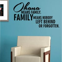 Ohana Means Family Quote Decal Sticker Wall Vinyl Decor Art