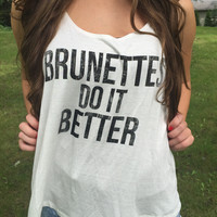 Brunette's Do It Better Tank (White)