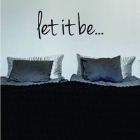 Let It Be The Beatles Quote Decal Wall Vinyl Art Sticker Music