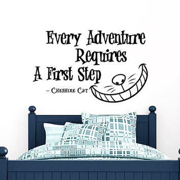Wall Decals Quotes Every Adventure Requires Alice in Wonderland Wall Decal Quote Cheshire Cat Sayings Vinyl Decals Nursery Home Decor AN747