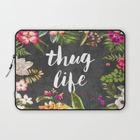 Thug Life Laptop Sleeve by Text Guy