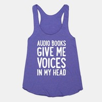 Audio Books Give Me Voices In My Head