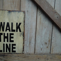 Wooden I walk the line Johnny Cash sign made from reclaimed plywood