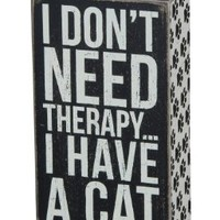Primitives by Kathy Box Sign, 4 by 7-Inch, I Have a Cat