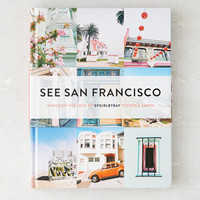 See San Francisco: Through The Lens Of SFGirlbyBay By Victoria Smith   Urban Outfitters