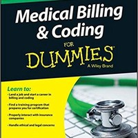 Medical Billing and Coding for Dummies For Dummies 2