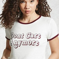 Don't Care Anymore Ringer Tee