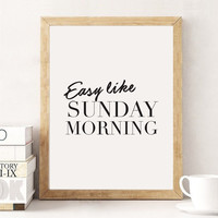 Sunday Morning, Inspirational Quote, Typography Poster, Minimalist Poster, Home Art, Inspirational Print, Bedroom Decor, black and white