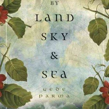 By Land, Sky & Sea: Three Realms of Shamanic Witchcraft: By Land, Sky & Sea