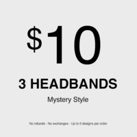 3 x Mystery Headband (No refunds - No exchanges - Up to 6 different designs)