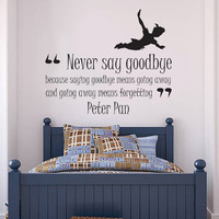 Peter Pan 'Never Say Goodbye' Quote Wall Sticker Vinyl