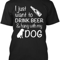 Drink Beer & Hang With My Dog