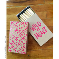 Wild At Heart Matches