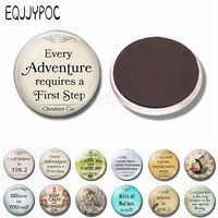 """Alice In Wonderland Quote """"every Adventure Requires a First Step"""" Glass Dome Refrigerator Magnet Cheshire Cat Magnetic Stickers"""