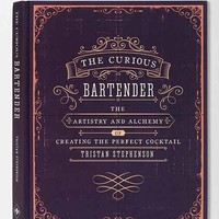 The Curious Bartender: The Artistry and Alchemy of Creating the Perfect Cocktail By Tristan Stephenson - Assorted One