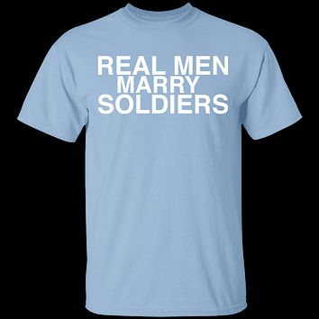 Real Men Marry Soldiers T-Shirt
