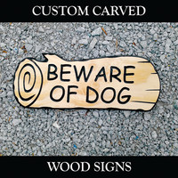 This is a BEWARE OF DOG carved wood sign Used for your yard home or business.  Also great for camping Rv living cabins campgrounds or gifts