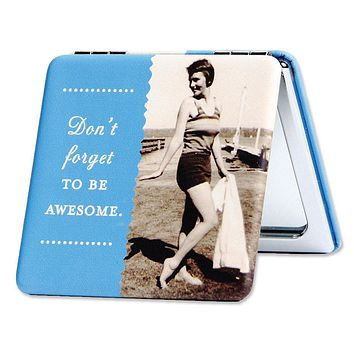 Don't Forget To Be Awesome Compact Mirror in Blue