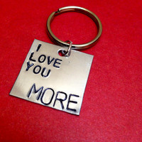 I Love You More Hand Stamped Aluminum by LaurenElaineDesigns