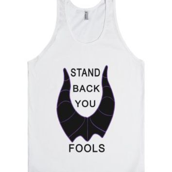 stand back you fools maleficent tank top-Unisex White Tank