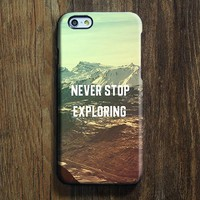 Mountian Never stop exploring iPhone XR Case Galaxy S8 Case iPhone XS Max Cover iPhone 8 SE  Galaxy S8 Galaxy S7 Galaxy Note 5 Phone Case 155
