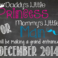 Daddy's Princess/Mommy's little man Pregnancy Announcement Printable