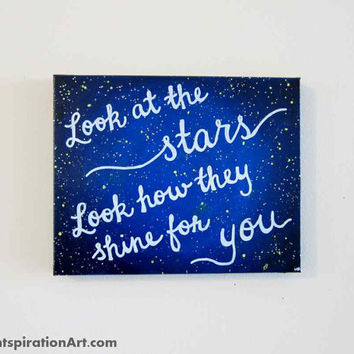 Look At The Stars 8x10 Canvas Quote Painting - Love Quotes Wall Art - Coldplay Lyrics Music Art - Song Lyrics Art - Starry Night Sky Artwork