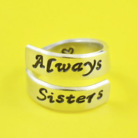Always Sisters - Hand Stamped Spiral Ring, Shiny Aluminum Ring, Friendship, BFF Gift, Script Font Version